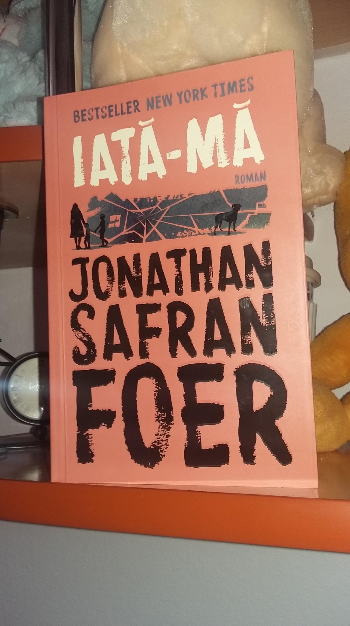 "Jonathan Safran Foer –  ""Iată-mă"""