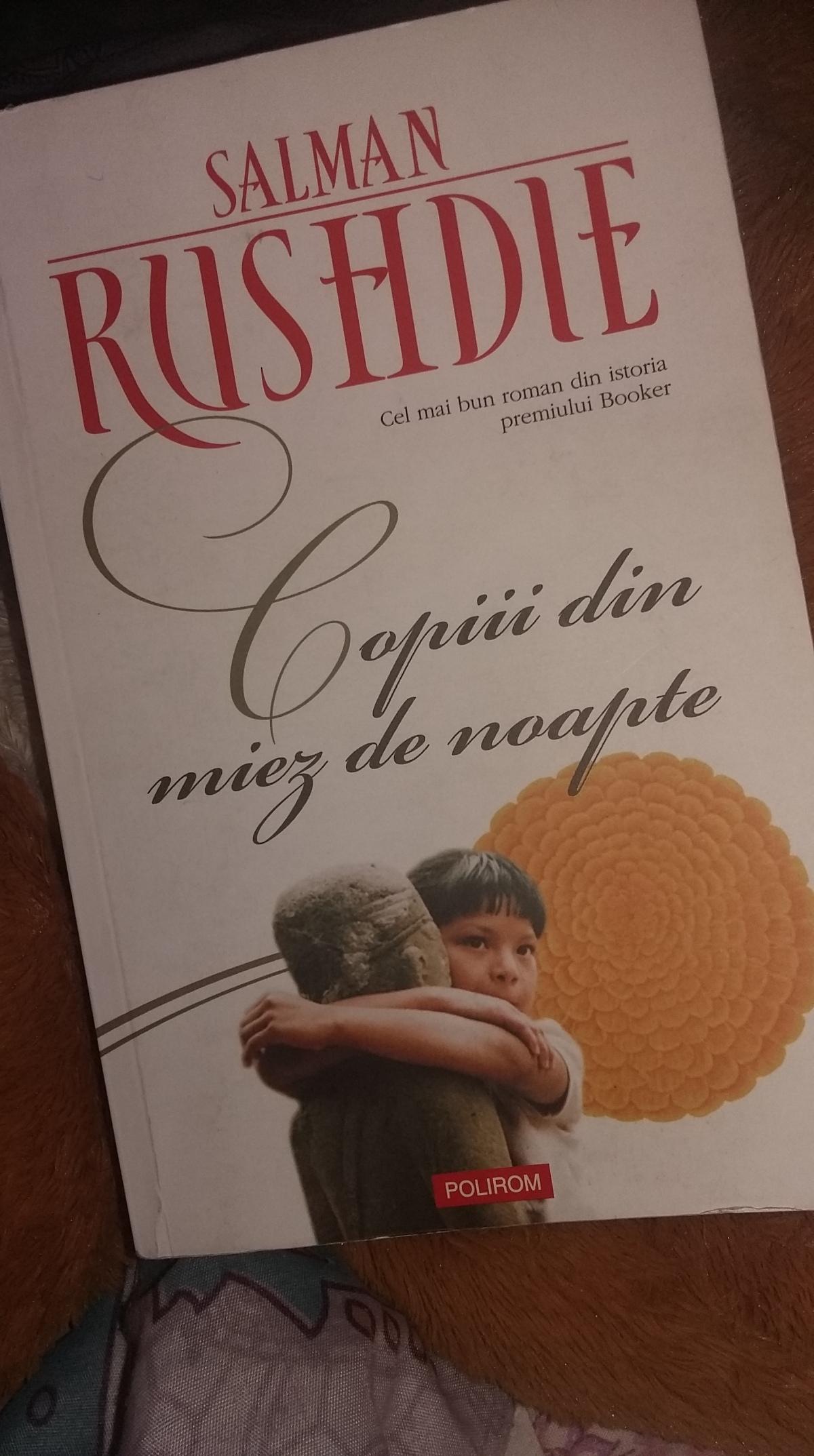 "Salman Rushdie – ""Copiii din miez denoapte"""