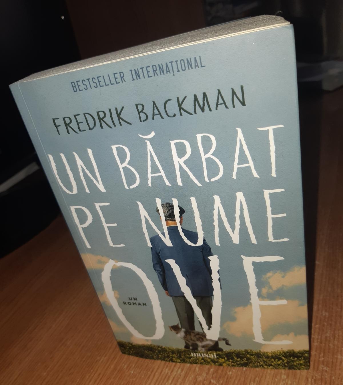 """Fredrik Backman – """"Un bărbat pe numeOve"""""""
