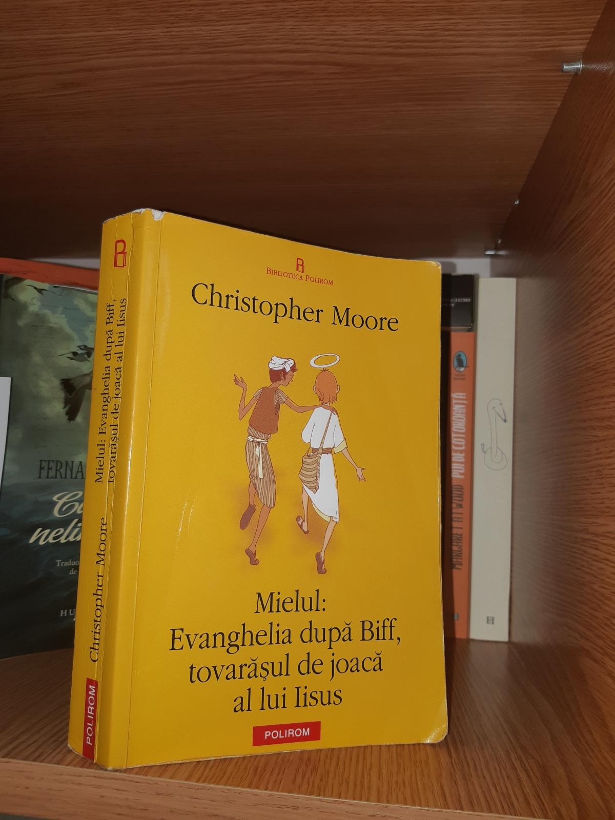 """Christopher Moore – """"Mielul: Evanghelia după Biff, tovarășul de joacă al luiIisus"""""""