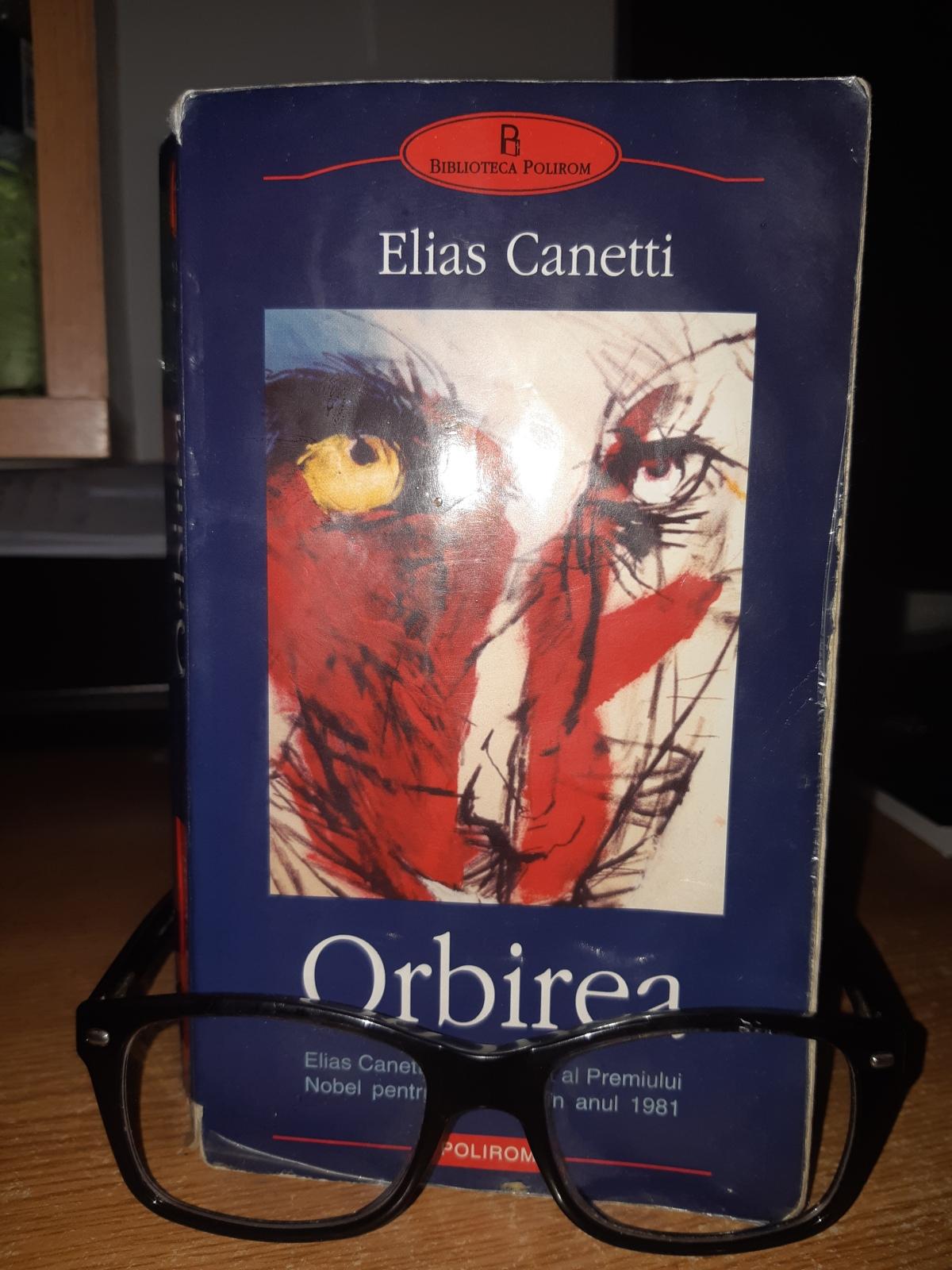 """Elias Canetti – """"Orbirea"""""""